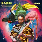 Kaleta & Super Yamba Band: Mèdaho