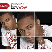Bow Wow: Playlist: The Very Best Of Bow Wow