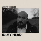 Austin Jenckes: In My Head