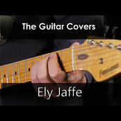 Ely Jaffe: The Guitar Covers