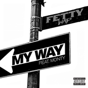 My Way (feat. Monty) - Single