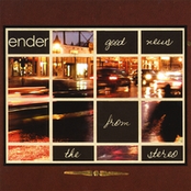 Ender: Good News From The Stereo