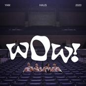 Yam Haus: wOw!