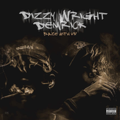 Dizzy Wright: Blaze With Us