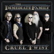 The Immediate Family: Cruel Twist