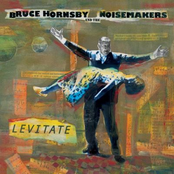 Bruce Hornsby And The Noisemakers: Levitate