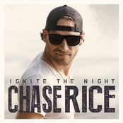 Chase Rice: Ignite the Night (Party Edition)
