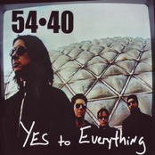 54-40: Yes To Everything