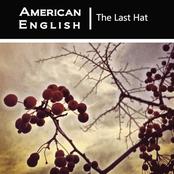 American English: The Last Hat