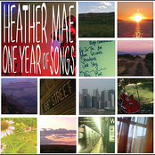 Heather Mae: One Year of Songs