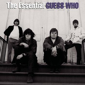 The Guess Who: The Essential The Guess Who