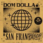 Dom Dolla: San Frandisco
