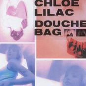 Chloe Lilac: DOUCHEBAG