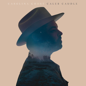 Caleb Caudle: Carolina Ghost