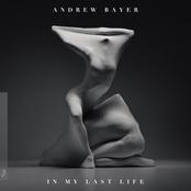 Andrew Bayer: In My Last Life