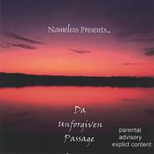 Nameless Presents...Da' Unforgiven Passage