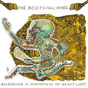 The Body: Ascending a Mountain of Heavy Light