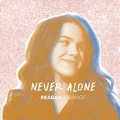 Reagan Strange: Never Alone