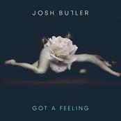 Josh Butler: Got A Feeling EP