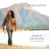Henry Kapono: Home in the Islands 15th Anniversary Edition