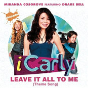 Leave It All To Me (Theme from iCarly) (feat. Drake Bell)