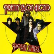 Pretty Boy Floyd: Porn Stars