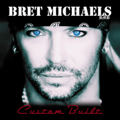 Bret Michaels: Custom Built