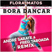 Bora Dançar (André Sarate & Fred Taboada Remix)