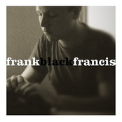 Frank Black Francis (disc 2: Treated disc)