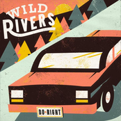 Wild Rivers: Do Right
