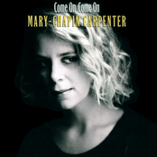Mary Chapin Carpenter: Come On Come On