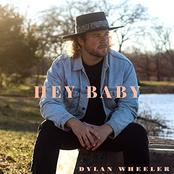 Dylan Wheeler: Hey Baby