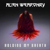 Alien Weaponry: Holding My Breath