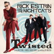 Rick Estrin & The Nightcats: Twisted