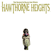 Hawthorne Heights: The Silence In Black and White - Re-Issue