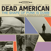 Dead American: The Shape of Punk Is Dumb