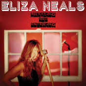 Eliza Neals: Breaking and Entering