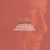 Armando Manzanero: Duetos lo mejor de Armando Manzanero