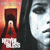 Royal Bliss: Cry Sister