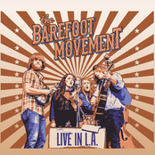 The Barefoot Movement: Live in L.A.