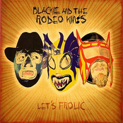 Blackie and the Rodeo Kings: Let's Frolic