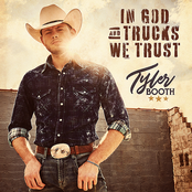 Tyler Booth: In God and Trucks We Trust