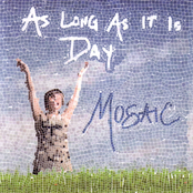 As Long As It Is Day