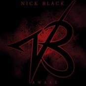 Nick Black: Awake