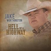 Jake Worthington: Hell of a Highway