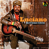 Luciano: Serious Times