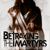 Betraying the Martyrs: The Hurt the Divine the Light