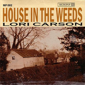 House in the Weeds