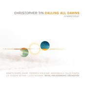 Christopher Tin: Selections from Calling All Dawns