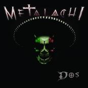 Metalachi: Dos